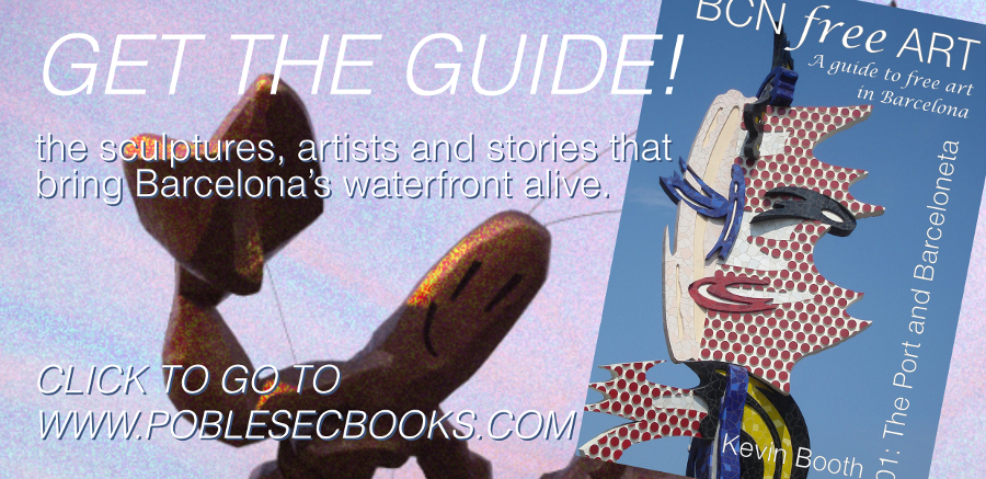 Get the guide BCN Free Art 01: The Port and Barceloneta! Go to www.poblesecbooks.com to purchase a print copy.